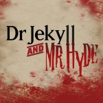 Mr Jekyll and Mr Hyde