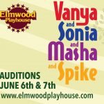 "Auditions For ""Vanya And Sonia And Masha And Spike"""