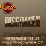 "Elmwood Playhouse Announces Cast and Crew for ""Disgraced"""