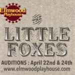 "Auditions for ""The Little Foxes"""