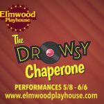 "Elmwood Playhouse Announces Cast and Crew for ""The Drowsy Chaperone"""