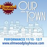 "Elmwood Playhouse Announces Cast and Crew for ""OUR TOWN"""