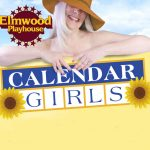 Reading of Calendar Girls  – Friday, March 19, 2021 7:30 PM