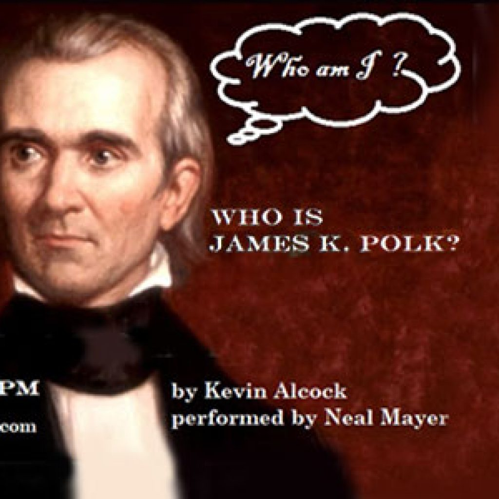 James Polk Who Am Is?