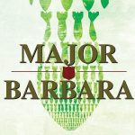 Cold Reading Series Presents George Bernard Shaw's MAJOR BARBARA