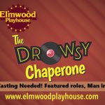 Immediate Casting needed for The Drowsy Chaperone