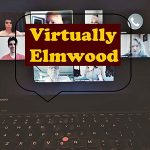 """Virtually Elmwood"" Series Debuts ""The Show Must Go On"" By Michael Edan"