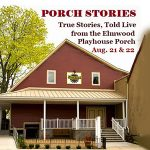 Call for Storytellers for Porch Stories