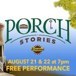 Porch Stories Launches August 21 and 22!