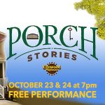Porch Stories 2 True Stories, Told Live from the Elmwood Playhouse Porch